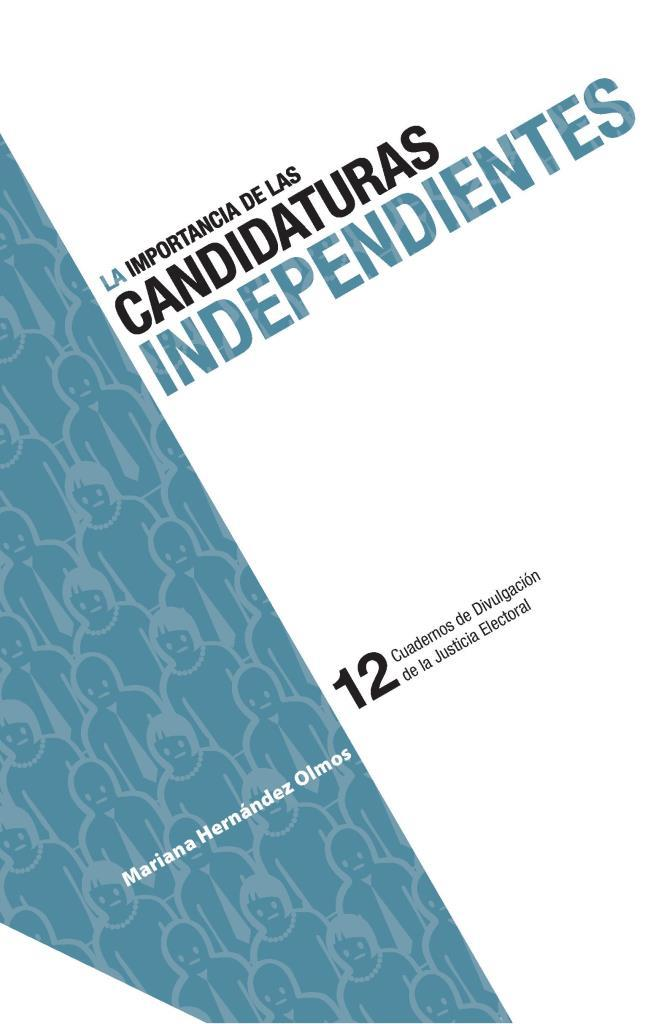 La importancia de las candidaturas independientes – Mariana Hernández Olmos