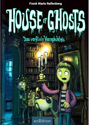 House of Ghosts - Das verflixte Vermächtnis von Frank M. Reifenberg