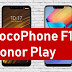 Xiaomi Pocophone F1 vs Honor Play Specs and Price Comparison Table