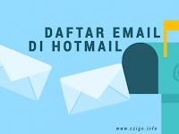 Cara Daftar Email dengan Mudah Melalui Hotmail 2019