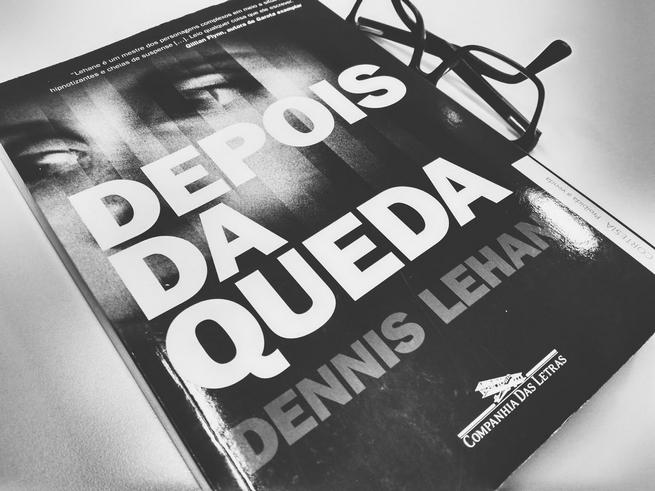 Depois da Queda | Dennis Lehane