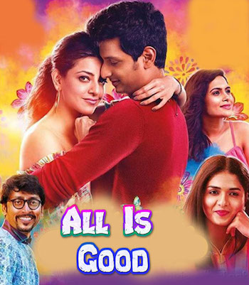 All Is Good 2019 Hindi Dubbed Full Movie Download
