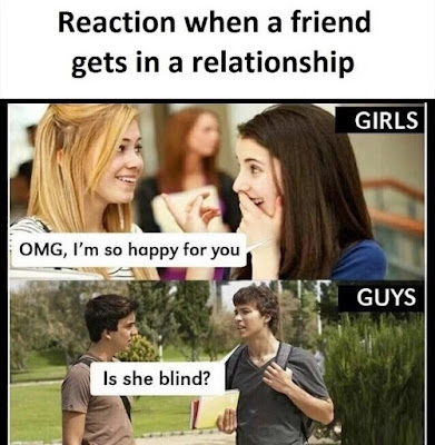 Reaction when a friend gets in a relationship