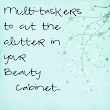 Stylish Southern Mama: Multi-taskers to Cut the Clutter  in your Beauty Cabinet