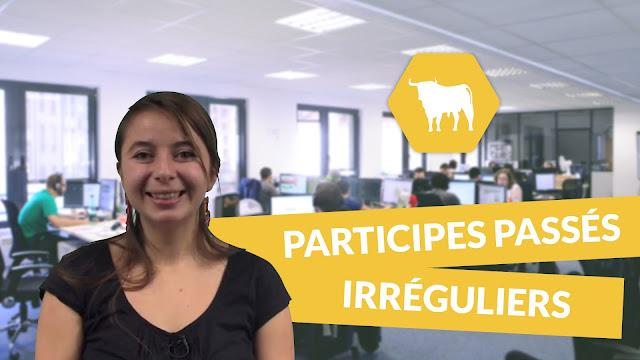 LISTE DES PARTICIPES PASSÉS DES VERBES IRRÉGULIERS LES PLUS UTILISÉS (3ème groupe)