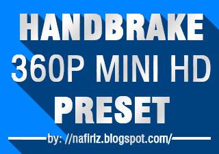 Download Preset 360p Mini HD Handbrake Auto Subtitle