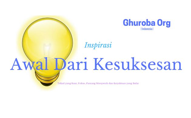 Inspirasi awal dari Kesuksesan