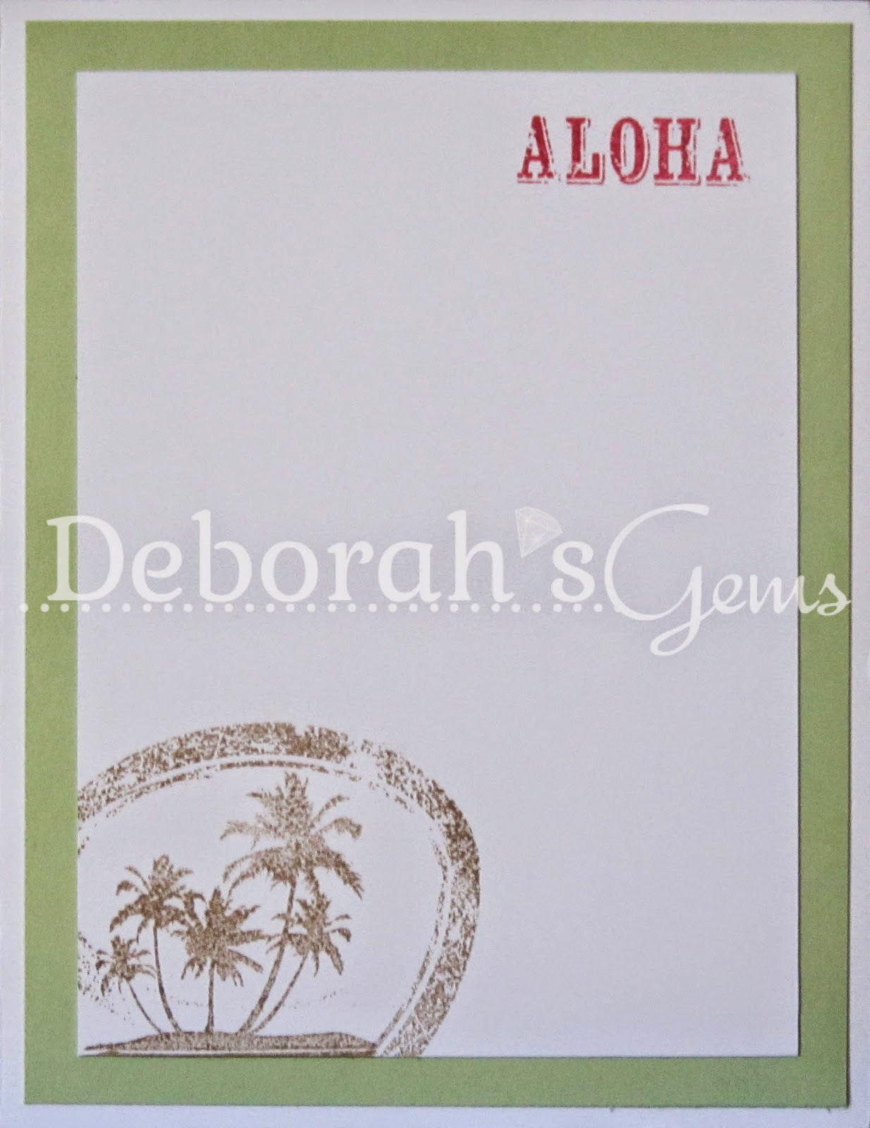 Aloha inside - photo by Deborah Frings - Deborah's Gems