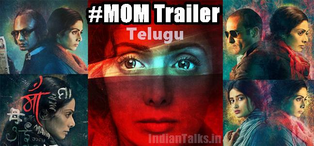 MOM Telugu Trailer