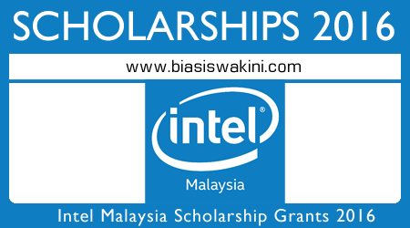 Intel Malaysia Scholarships 2016 - Biasiswa Intel 2016