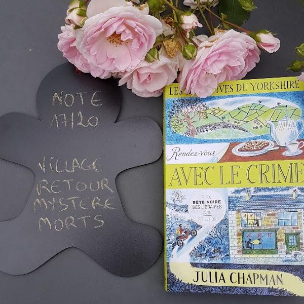 Les détectives du Yorkshire, tome 1 : Rendez-vous avec le crime de Julia Chapman