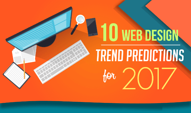 10 Web Design Trends & Predictions For 2017