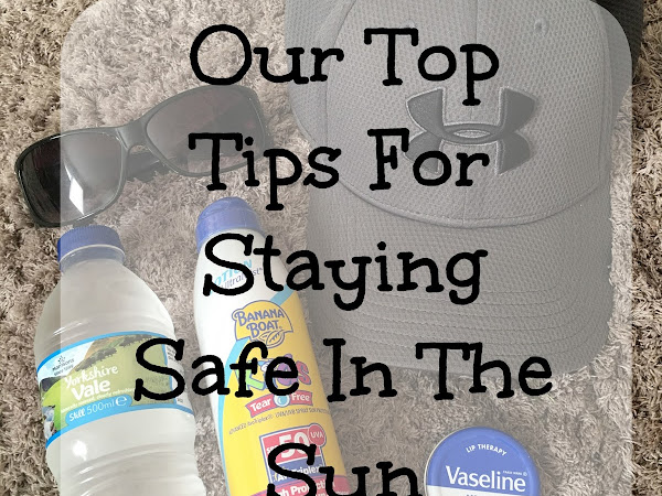 Our Top Tips For Staying Safe In The Sun