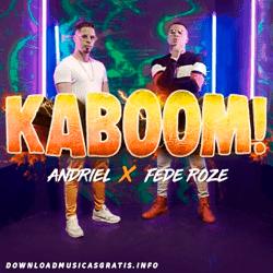 Baixar Música KaBoom - Andriel Ft. Fede Roze Mp3