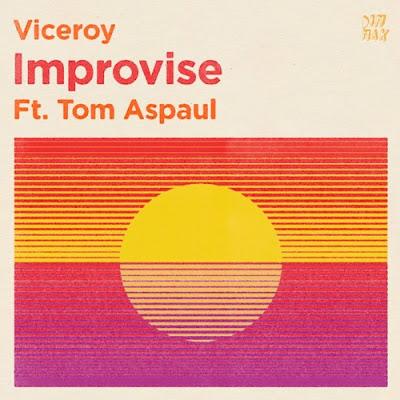 "Viceroy Unveils New Single ""Improvise"" ft. Tom Aspaul"