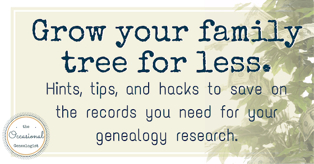 Grow your family tree for less. Hints, tips, and hacks to save on genealogy records.