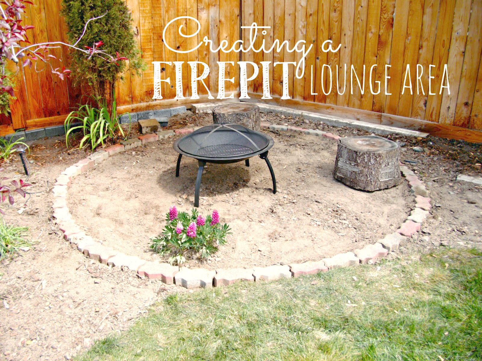 The Beginnings of a Fire Pit Lounge Area - Weekend Yard ...
