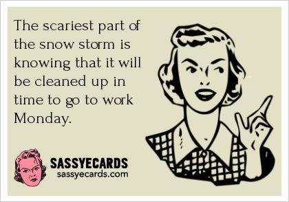 Funny Quotes About Snow Storms Quotes Ring