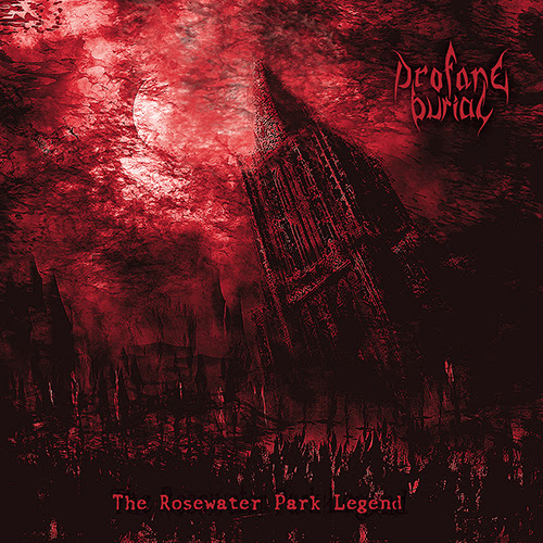Behind The Artwork: Profane Burial - The Rosewater Park Legend (2018)