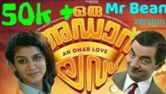 Oru adaar love | Manikya Malaraya poovi song | Mr bean version | Omar lulu
