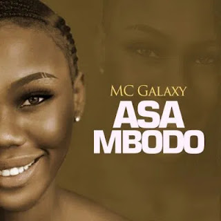 Audio MC Galaxy - Asa Mbodo Mp3 Download