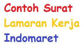 Contoh Surat Indonesia Contoh Surat Lamaran Kerja Indomaret Yang