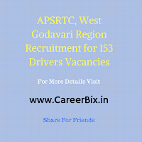 APSRTC, West Godavari Region Recruitment for 153 Drivers Vacancies