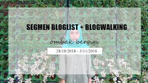 Segmen Bloglist + Blogwalking by Ombak Bergigi
