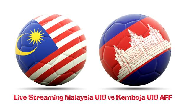 Live Streaming Malaysia U18 vs Kemboja U18 10.9.2017 AFF