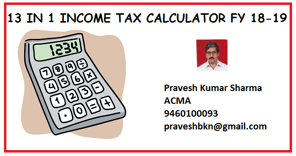 13 in 1 Income Tax calculator Fy 2018-19 | SIMPLE TAX INDIA