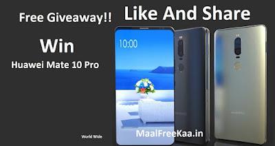 Free Huawei Mate Pro 10