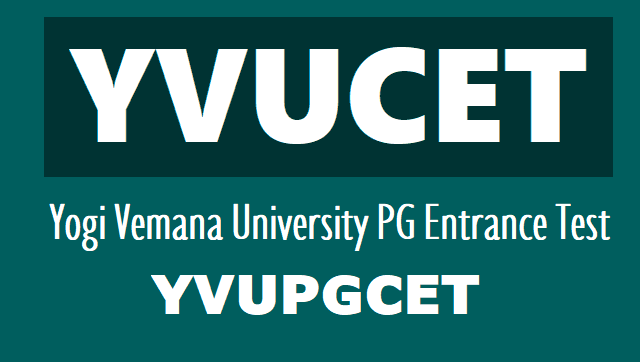 yvucet 2019,yvu pgcet 2019,yogi vemana university pgcet 2019 notification,pg entrance test,online application,registration fee,hall tickets,results,last date,exam date