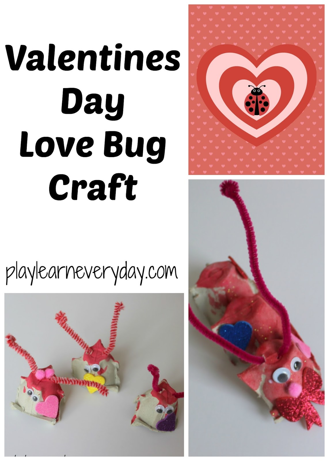 Valentine S Day Love Bug Craft Play And Learn Every Day