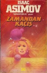 Isaac Asimov - Zamandan Kaçış