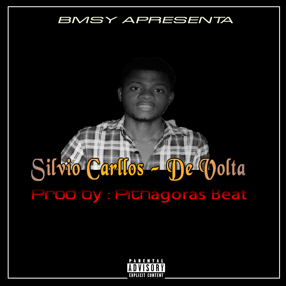 Silvio Carllos- De Volta (Prod By Pithágoras Beat ) || Faça o Download