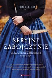 http://lubimyczytac.pl/ksiazka/4810816/seryjne-zabojczynie-najslawniejsze-morderczynie-w-dziejach