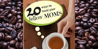 http://mom2momed.blogspot.com/2016/11/20-ways-to-treat-your-fellow-moms.html