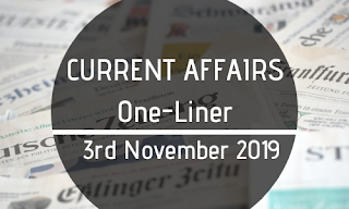 Current Affairs One-Liner: 3rd November 2019