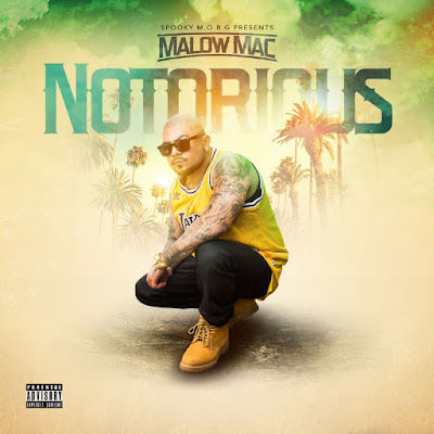 Malow Mac - Notorious