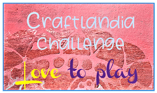 Craftlandia Challenge 2 - join until March 31