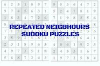 Repeated Neighbors Sudoku Variation Puzzles