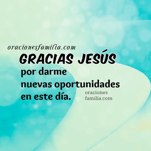 Oración corta de fe y poder en este día, inicio mi día con oración de bendición. Imágenes y frases cristianas por Mery Bracho.