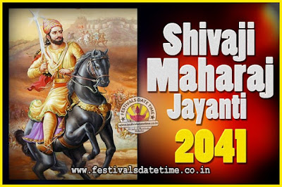 2041 Chhatrapati Shivaji Jayanti Date in India, 2041 Shivaji Jayanti Calendar