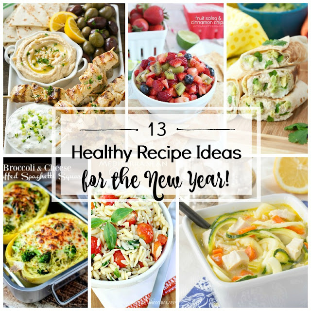 13 Healthy Recipe Ideas for the New Year!