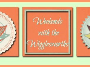 Weekends with the Wigglesworths- Girls Weekend!