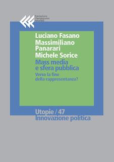 http://www.fondazionefeltrinelli.it/article/ebook-mass-media-e-sfera-pubblica-verso-la-fine-della-rappresentanza-9788868352578/