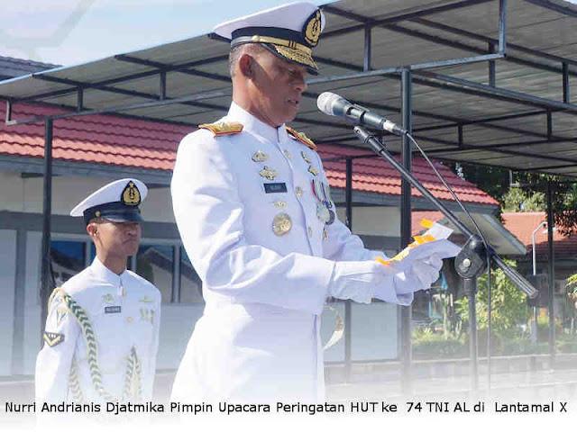 Nurri Andrianis Djatmika Pimpin Upacara Peringatan HUT ke  74 TNI AL di  Lantamal X