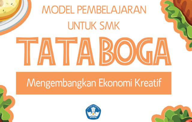 Model Pembelajaran SMK Tata Boga Mengembangkan Ekonomi Kreatif