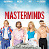Masterminds (2016) by Jared Hess: The dummy at the biggest bank heist in America