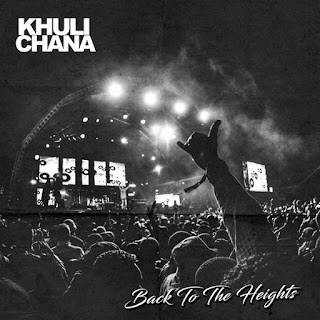 Khuli Chana - Back To The Heights mp3 download